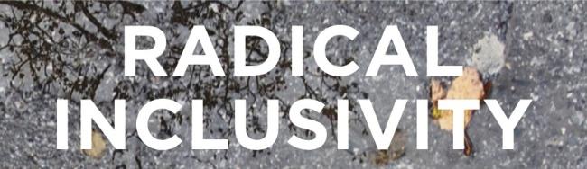 radical inclusivity banner